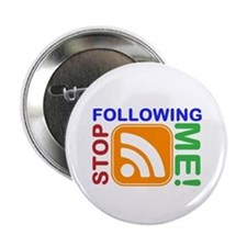 """Stop Following Me! RSS Icon 2.25"""" Button"""