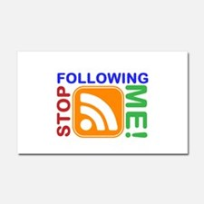 Stop Following Me! RSS Icon Car Magnet 20 x 12