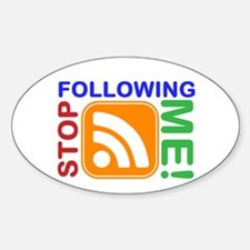 Stop Following Me! RSS Icon Sticker (Oval)