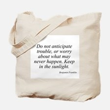 Benjamin Franklin quote 36 Tote Bag