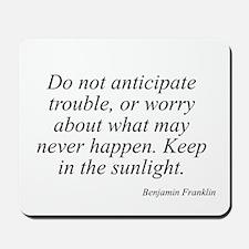 Benjamin Franklin quote 36 Mousepad