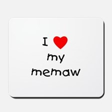 I love my memaw Mousepad