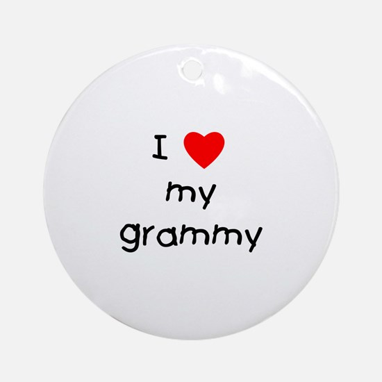 I love my grammy Ornament (Round)