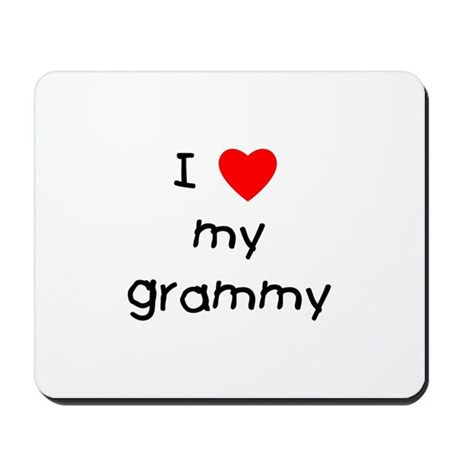 I love my grammy Mousepad