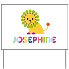 Josephine the Lion Yard Sign