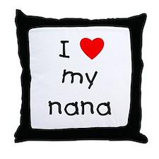 I love my nana Throw Pillow