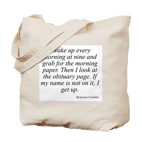 Benjamin Franklin quote 78 Tote Bag