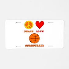 Peace Love Streetball Aluminum License Plate