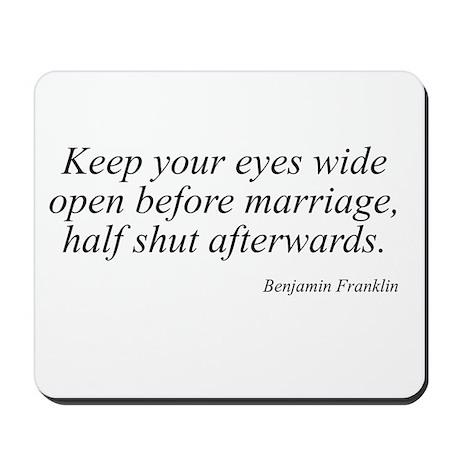 Benjamin Franklin quote 102 Mousepad