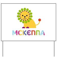 Mckenna the Lion Yard Sign