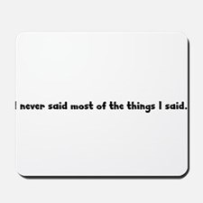 Say What? Mousepad