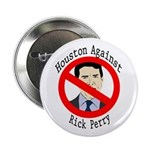 Houston Against Rick Perry campaign button
