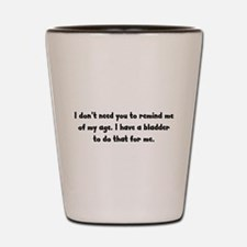 The Bladder Gives it Away Shot Glass