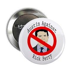 Austin Against Rick Perry campaign button