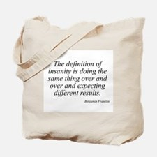Benjamin Franklin quote 139 Tote Bag