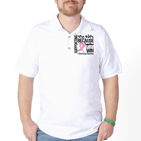 Support Wife Breast Cancer Golf Shirt