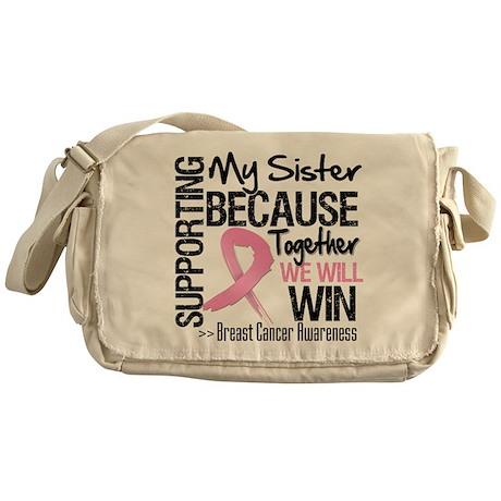 Support Sister Breast Cancer Messenger Bag
