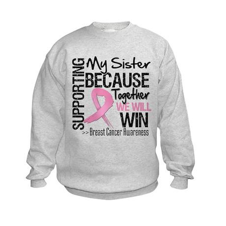 Support Sister Breast Cancer Kids Sweatshirt