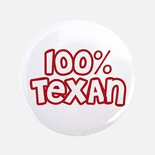 """100% Texan 3.5"""" Button"""