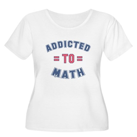 Addicted to Math Women's Plus Size Scoop Neck T-Sh