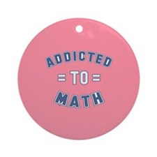 Addicted to Math Ornament (Round)