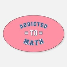 Addicted to Math Sticker (Oval)
