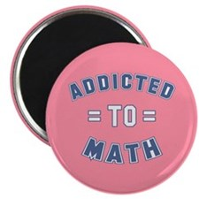 Addicted to Math Magnet