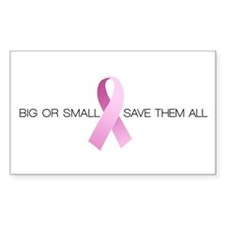 Big or Small Save them All Decal