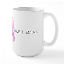 Big or Small Save them All Mug