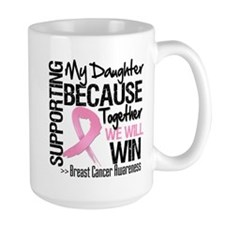 Support Daughter Breast Cancer Mug