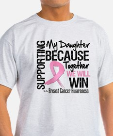 Support Daughter Breast Cancer T-Shirt
