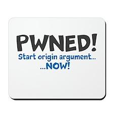 Pwned! Origin Argument Mousepad