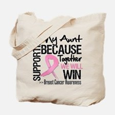 Support Aunt Breast Cancer Tote Bag