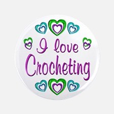 "I Love Crocheting 3.5"" Button"