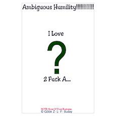 Ambiguous Humiliity!!!!!!! Poster