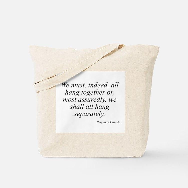 Benjamin Franklin quote 173 Tote Bag