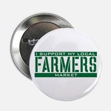 """I Support My Local Farmers Market 2.25"""" Button"""
