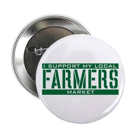 """I Support My Local Farmers Market 2.25"""" Button (10"""