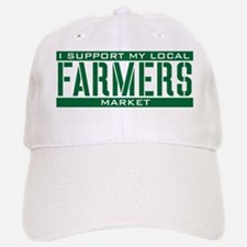 I Support My Local Farmers Market Baseball Baseball Cap