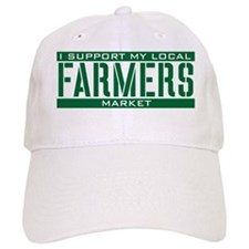 I Support My Local Farmers Market Baseball Cap