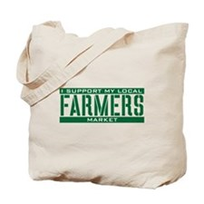 I Support My Local Farmers Market Tote Bag