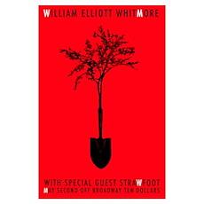 William Elliott Whitmore and Strawfoot Live Poster