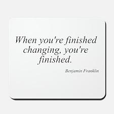 Benjamin Franklin quote 183 Mousepad
