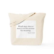 Benjamin Franklin quote 193 Tote Bag