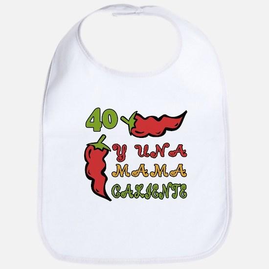 40th One Hot Mama Bib