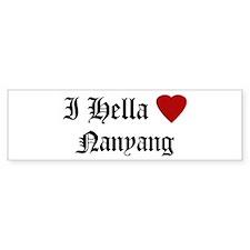 Hella Love Nanyang Bumper Bumper Sticker