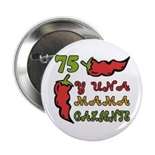 """75th One Hot Mama 2.25"""" Button"""
