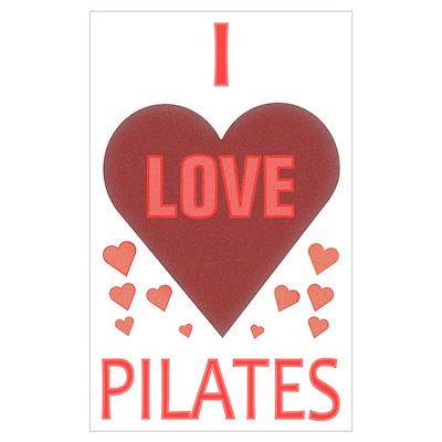 I Love Pilates Poster