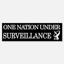 One Nation Under Surveillance Bumper Bumper Bumper Sticker