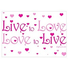 Live to Love Poster